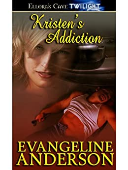 Kristen's Addiction by [Anderson, Evangeline]