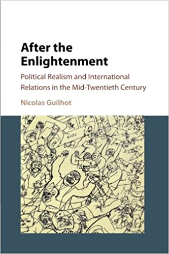 After the Enlightenment: Political Realism and International