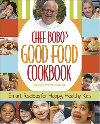 Chef Bobo's Good Food Cookbook pdf