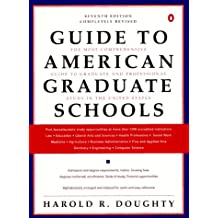 Guide to American Grad Schools: Seventh Revised Edition