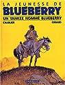 La Jeunesse de Blueberry, tome 2 : Un Yankee nommé Blueberry par Charlier