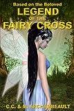 Legend of the Fairy Cross