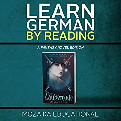 Learn German: By Reading Fantasy (German Edition)
