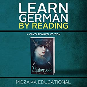 Learn German: By Reading Fantasy (German Edition) Hörbuch