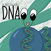 The Baby Biochemist: DNA (Volume 1)