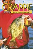 The Crappie Book, Keith Sutton, 0883172917