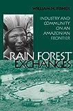 Rain Forest Exchanges, William H. Fisher, 1560989831