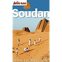 Soudan 2011/2012 Petit Futé (Country Guide) (French Edition)