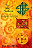 Toss the Feathers, Pat Murphy, 1856351157