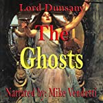 The Ghosts |  Lord Dunsany