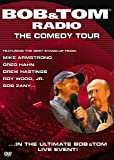 Bob and Tom Radio: The Comedy Tour