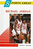 Sports Great Michael Jordan, Nathan Aaseng, 0894903705