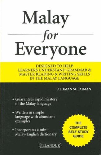 Malay for Everyone: Mastering Malay Through English