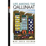 Life Among the Qallunaat
