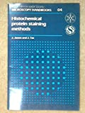 Histochemical Protein Staining Methods, James, J. and Tas, 0198564066