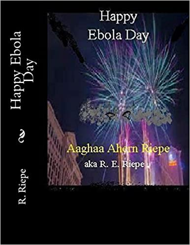 Book Happy Ebola Day: Hell Comes to Vegas (FEMA Camp Series)