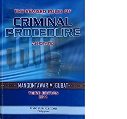 REVISED RULES OF CRIMINAL PROCEDURE ANNOTATED
