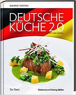 SZ Gourmet Edition: Deutsche Küche 2.0: 44 deutsche Klassiker - 88 ...