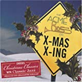 X-Mas X-Ing by Acme Brass Co. (2004-11-30)