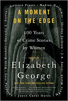 Book A Moment on the Edge: 100 Years of Crime Stories by Women