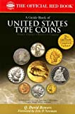 A Guide Book of United States Type Coins, Q. David Bowers, 0794822835