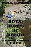 Boys, Bumps and Blood, Paul Slayback, 1479302422