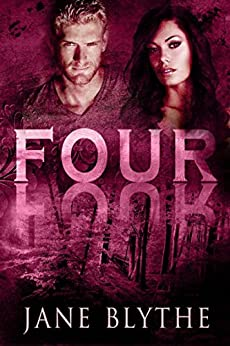 Four (Count to Ten Book 4) by [Blythe, Jane]