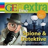 Spione & Detektive - Die geheimen Tricks der Ermittler: GEOlino extra Hör-Bibliothek