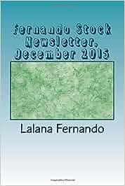 Fernando Stock Newsletter, December 2015: A Mnthly Newsletter: Amazon.es: Lalana Fernando: Libros en idiomas extranjeros