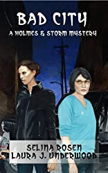 Bad City (The Holmes & Storm Mysteries Book 2)