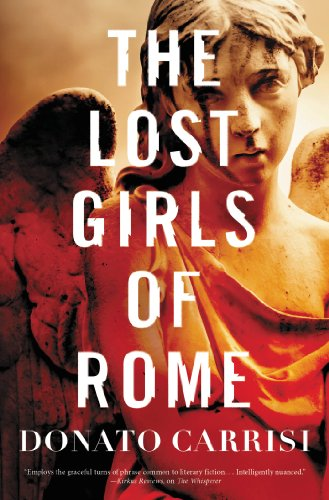 The lost girls of rome kindle edition by donato carrisi mystery the lost girls of rome by carrisi donato fandeluxe Choice Image