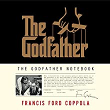 The Godfather Notebook Audiobook by Francis Ford Coppola Narrated by Joe Mantegna, Francis Ford Coppola