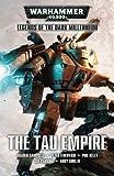 The Tau Empire (Legends of the Dark Millennium)