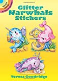 Glitter Narwhals Stickers (Dover Little Activity Books Stickers)