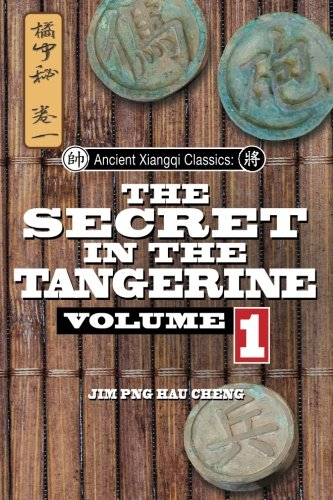 sics: Secret in the Tangerine Volume 1 (Ancient Chinese Chess)