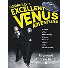 Cosmic Ray's Excellent Venus Adventure