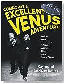 Cosmic Ray's Excellent Venus Adventure
