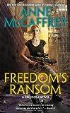 Freedom's Ransom, Anne McCaffrey, 0441010202