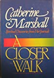 A Closer Walk, Catherine Marshall, 0800790650