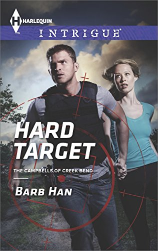 Hard Target (The Campbells of Creek Bend Book 3) (Proximity Suit)