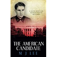 The American Candidate: A Jayne Sinclair Genealogical Mystery: 3