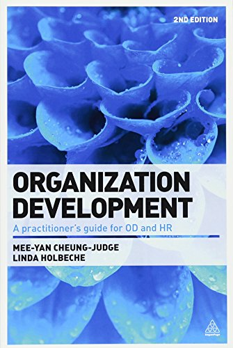 Organization Development: A Practitioner's Guide for OD and HR [Mee-Yan Cheung-Judge - Linda Holbeche] (Tapa Blanda)