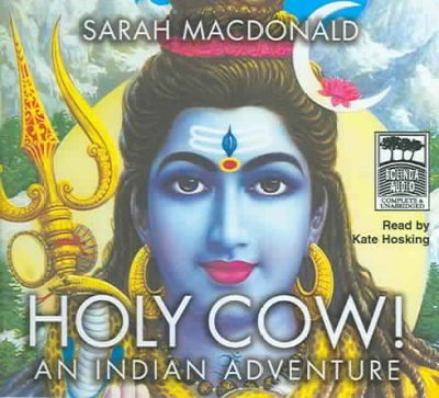 Holy Cow!: An Indian Adventure by Bolinda Audio