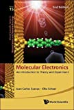 Molecular Electronics: An Introduction To Theory And Experiment (2nd Edition) (World Scientific Series in Nanoscience and Nanotechnology)