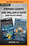 Stephen Coonts and William H. Keith Deep Black Series: Books 7-8: Arctic Gold & Sea of Terror