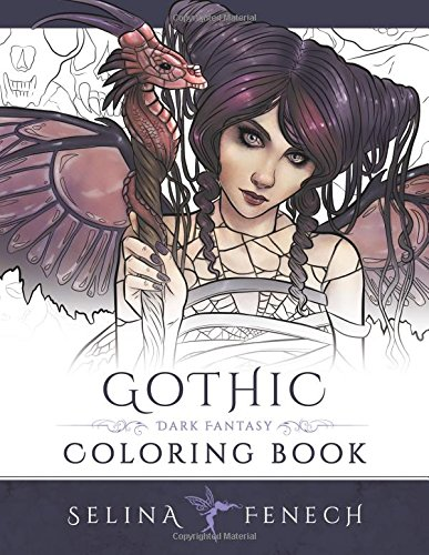 Gothic dark fantasy coloring book fantasy coloring by selina volume 6 selina fenech 9780994355461 amazon com books