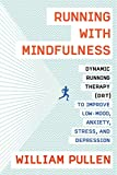 Running with Mindfulness: Dynamic Running Therapy