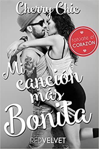 Amazon.com: Mi canción más bonita (Spanish Edition) (9781537618524): Cherry Chic, Red Lips: Books