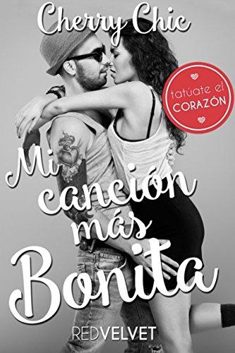 Mi canción más bonita (Spanish Edition)