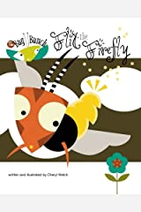 Flit the Firefly (The Bug Bunch) (Volume 1) Paperback